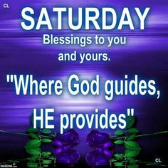 Saturday blessings to you and yours