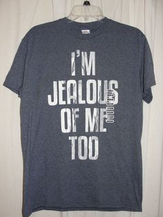 Ladies Womens Top Blue/Gray T Shirt I'm Jealous of Me Too Cotton Polyester Sz M #DeltaProWeight #GraphicTee