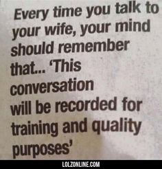 Every Time You Talk To Your Wife...#funny #lol #lolzonline