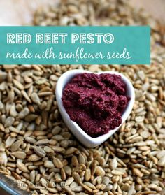 Even if you don't like beets, you might just love this. Great spread on toast, on salads, with meat. Raw Beet Pesto with Basil and Sun Flower Seeds