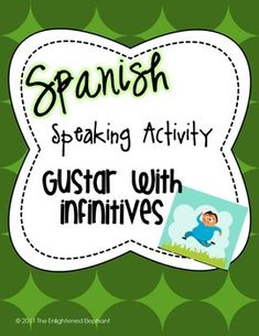 Students will have fun moving about the classroom speaking, writing, and listening in the Spanish language! The emphasis of the activity is on speaking and using gustar in questions and with responses. However, the activity also includes practice in the other language processes of listening and writing.