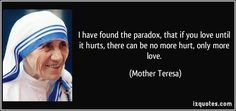 It's not but it might be close. Some will deny this, but it's pretty much universally accepted. We all want to be wanted by someone. It makes us feel good to be wanted. Mother Teresa Quotes, Mother Quotes, Religious Quotes, Spiritual Quotes, Spiritual Meditation, Hurt Quotes, Me Quotes, Saint Teresa Of Calcutta, To Be Wanted
