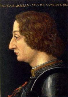GALEAZZO MARIA SFORZA (1444-1476) (28) duke of Milan from 1466 till death. Son of Francesco Sforza and Bianca Maria Visconti. married to Dorothea Gonzaga and Bona of Savoy.Schloss Ambras