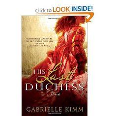 Gabrielle Kimm's His Last Duchess