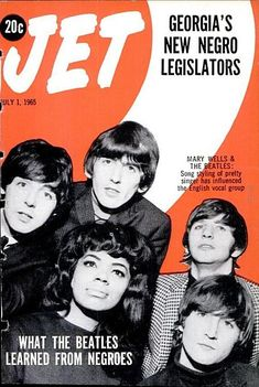 The Beatles with Mary Wells on the cover of Jet magazine, July 1965 Jet Magazine, Black Magazine, Life Magazine, Digital Magazine, Beatles Photos, The Beatles, Original Beatles, Beatles Books, Music Magazines