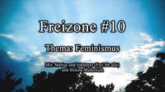 Die Absurdität des Feminismus   Freizone #10   Marius + Johannes (Frei f... #feminismus #gendergaga #nwo #mgtow #feminazi #umerziehung #neusprech #faschismus