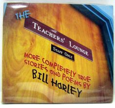 NPR Comedy CD Teacher's Lounge Bill Harley Education Children Teachers School  #ComedyNoveltyMusic