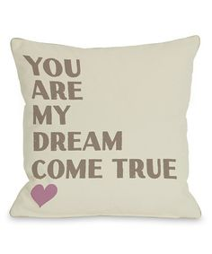 Loving this 'Dream Come True' Pillow - Set of Two on #zulily! #zulilyfinds