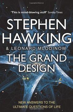 The Grand Design- Leonard Mlodinow, Stephen Hawking