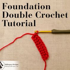 How To Make the Foundation Double Crochet Stitch – A free step-by-step crochet tutorial with photos by Shibaguyz Designz