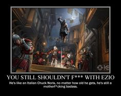Damn right.  Him and Altair. Altair was like 70 when he took back masyaf.