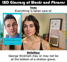 LBD Glossary of Words and Phrases - The Lizzie Bennet Diaries - Pride and Prejudice