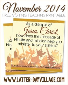 FREE November 2014 Visiting Teaching printable handout! www.Latter-DayVillage.com #LDS #ReliefSociety #VisitingTeaching #November