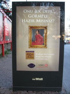 Street Advertisement of Rezzan Has Museum. Taken in Levent-İstanbul in November-2009.