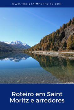 Como montar um roteiro em St Moritz sem comprometer o orçamento da sua viagem