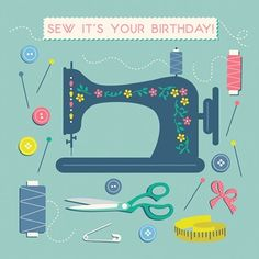 Sew It's Your Birthday Greetings Card