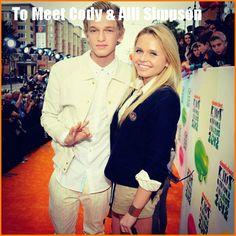 Someday i will meet Cody & Alli simpson!