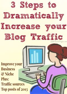 3 Steps to Dramatically Increase your Blog Traffic via @Jade Alvarez Alvarez Alvarez Atkinson Designs #Blogging #blog
