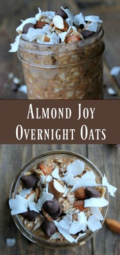 Almond Joy Overnight Oats. Chocolate, almonds, and coconut stirred into creamy oats in a jar. YUM!