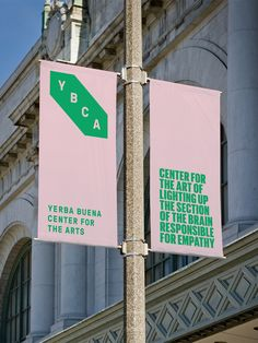 Logo, Branding & Signage for Yerba Buena Center for the Arts by Manual. Signage Display, Event Signage, Wayfinding Signage, Signage Design, City Branding, Event Branding, Logo Branding, Retail Branding, Corporate Branding