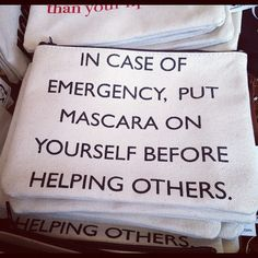 Always put mascara first #beauty #quote