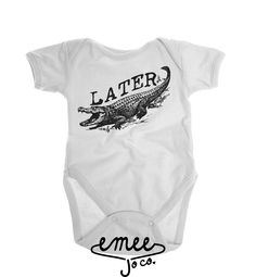 Later Alligator baby girl clothes baby boy clothes