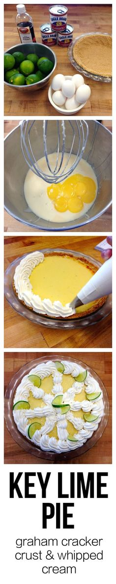 The EASIEST Key Lime Pie Recipe - fresh lime juice, lime zest, vanilla, egg yolks, and sweetened condensed milk. Baked in a graham cracker crust and topped with whipped cream.