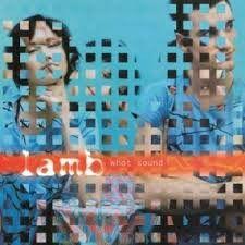 Lamb - What Sound LP Record Album On Vinyl