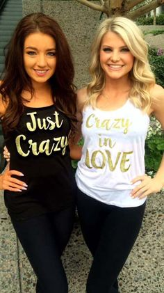 """""""Just Crazy"""" and """"Crazy in Love"""" custom white and black tank shirts for the bride and maid of honor / bridesmaids. Make your engagement and wedding custom with Bling N Ink."""