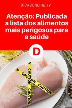 Alimentos perigosos | Atenção: Publicada a lista negra dos alimentos mais perigosos para a saúde