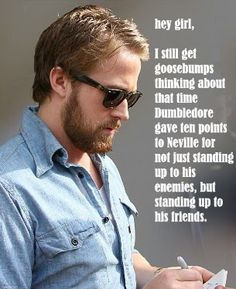 (I generally don't like the Ryan Gosling Hey Girl meme, but this one made me smile)