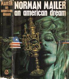 An American Dream by Norman Mailer. Book Club 1965. Cover artist (IMHO) Tom Adams