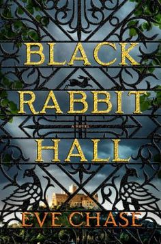 For fans of Kate Morton and Sarah Waters, here's a magnetic debut novel of wrenching family secrets, forbidden love, and heartbreaking loss housed within the grand gothic manor of Black Rabbit Hall.