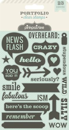 Portfolio - Clear Stamps from Pink Paislee. Probably need these if for the 'Overheard' stamp alone!
