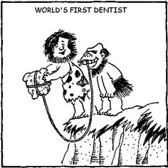World's first dentist.
