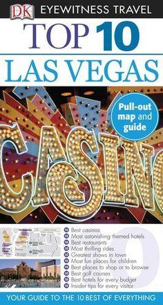 Top 10 Las Vegas (EYEWITNESS TOP 10 TRAVEL GUIDE) by Eric Grossman. $10.52. Publication: March 21, 2011. Series - EYEWITNESS TOP 10 TRAVEL GUIDE. Publisher: DK Travel; Pap/Map Re edition (March 21, 2011)