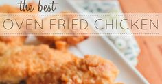 The best oven fried chicken - delicious and crispy, and baked right in the oven for easy cleanup!