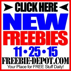 ►► NEW FREEBIE HOTLIST – FREE Stuff for November 25, 2015 ►► #Free, #FREEStuff, #Freebie, #HOTLIST ►► Freebie-Depot