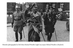 Himmler photographed in Hof where Richard Wendler (right) was mayor. Behind Wendler is Heydrich.