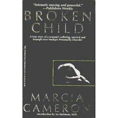 Broken Child ** by Marcia Cameron