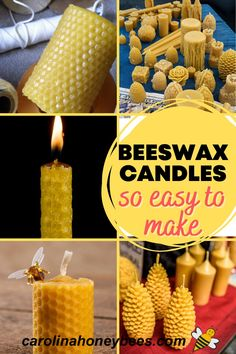 Learn how to make beeswax candles in several different ways.  Beeswax candles are not hard to make and are great gifts too! #carolinahoneybees