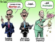 Eric Holder is directly tied to the abortion industry.  This explains his phony suits against peaceful pro-lifers as well as his failure to prosecute medicaid fraud and other fraud perpetrated by the abortion industry.