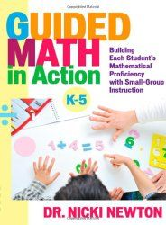 Guided Math in Action: Building Each Student's Mathematical Proficiency with Small-Group Instruction by Nicki Newton - from school Fun Math, Math Activities, Math Resources, Math Games, Educational Activities, Guided Math Groups, Daily 5 Math, Daily 3, Math Stations