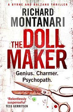 The Doll Maker (Byrne and Balzano) by Richard Montanari
