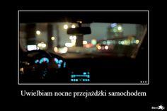BESTY.pl - Uwielbiam nocne przejażdżki samochodem