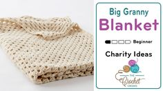 Big Granny Blanket This beginner crochet project is called the Big Granny Blanket. It's essentially 1 massive granny square that