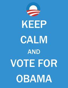 Keep calm! It will be okay! Just vote! For Obama!  @barackobama  @democrats #2012 #obama