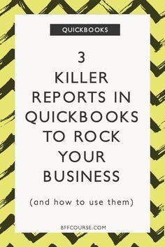 Quickbooks | Small Business | Reports | Financial Organization via @BFF course | Freelance Finance + Money Love