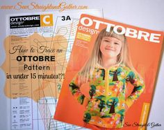 Trace Ottobre Patterns Quickly - SEW STRAIGHT & GATHER