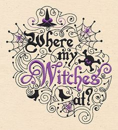 Where My Witches At design (UT6967) from UrbanThreads.com Haha, love this!